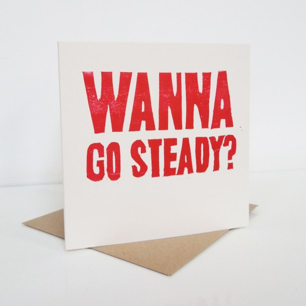 wanna go steady valentine's day cards